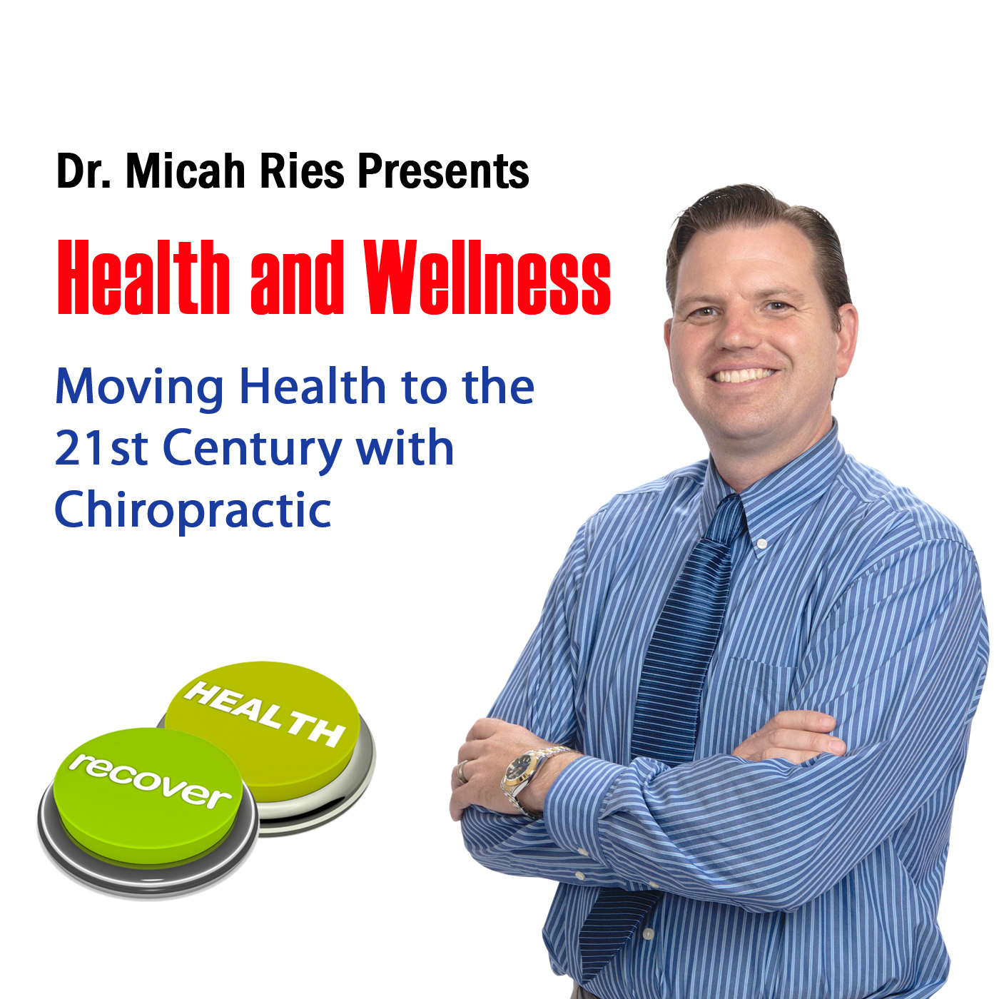 Dr. Micah Ries Health and Wellness Weekly News Update